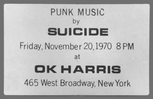 1970 flyer for Suicide show at OK Harris Gallery, NYC.